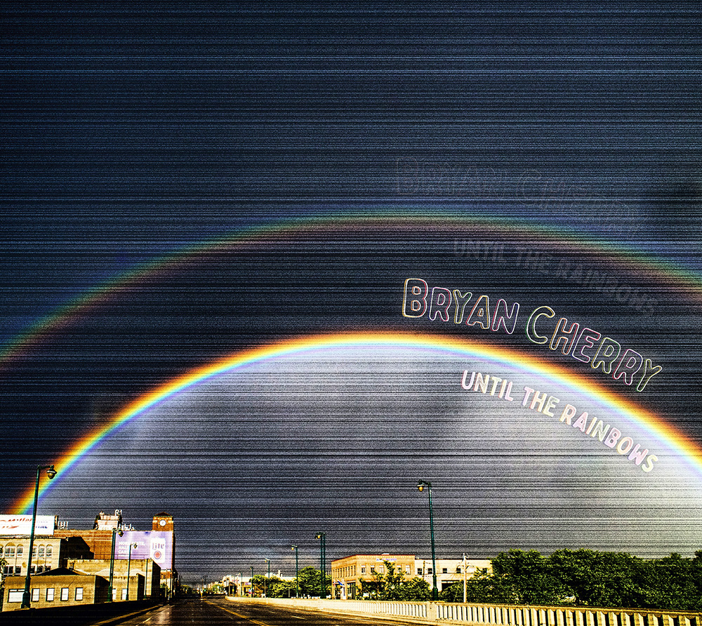 Until the Rainbows